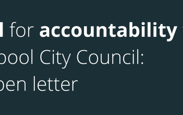 A call for accountability from Liverpool City Council: An open letter